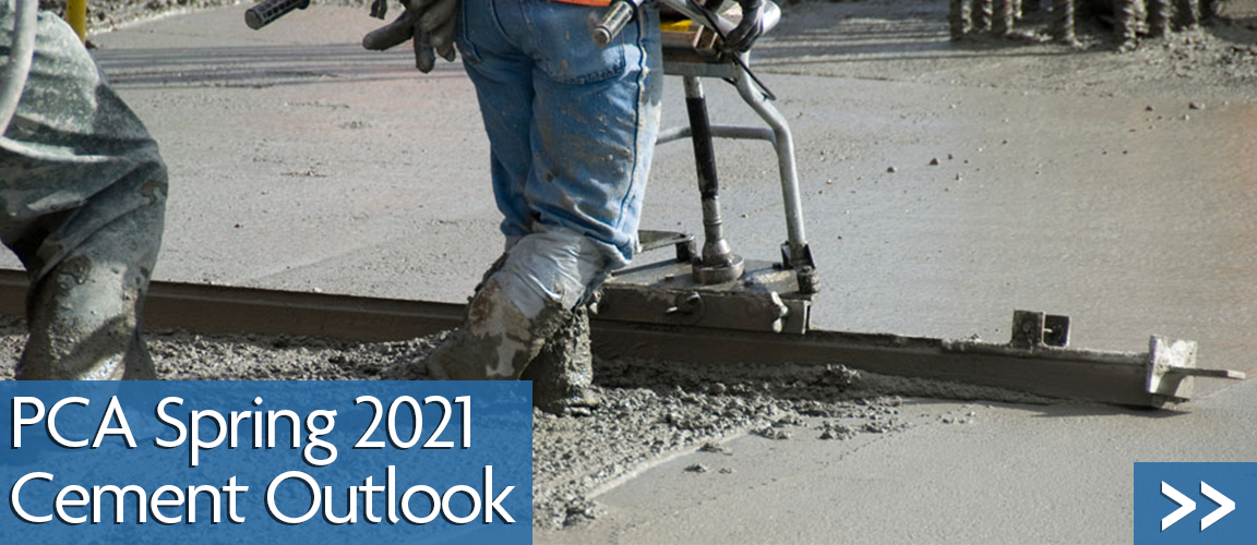 2021 Spring 2021 Cement Outlook