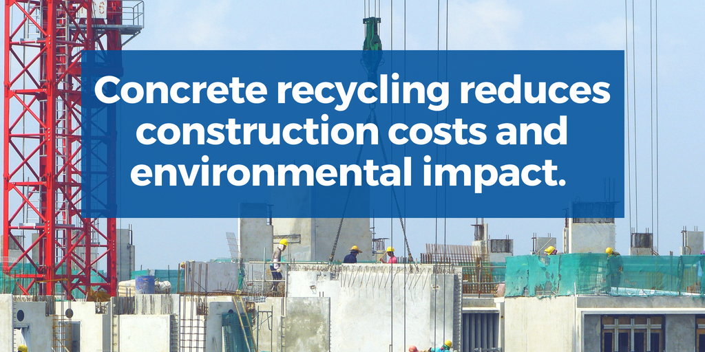 Concrete recycling reduces constructions costs and environmental impact